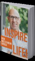 Inspire your life, Jörg Löhr