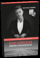 Nicht Schulklug sondern Strassenschlau, Matthias Aumann